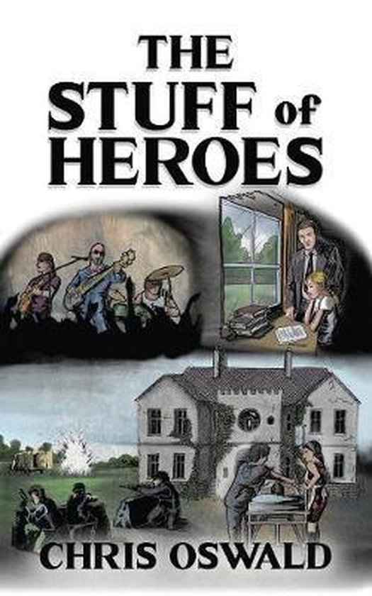 The Stuff of Heroes