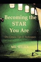 Becoming the STAR You Are