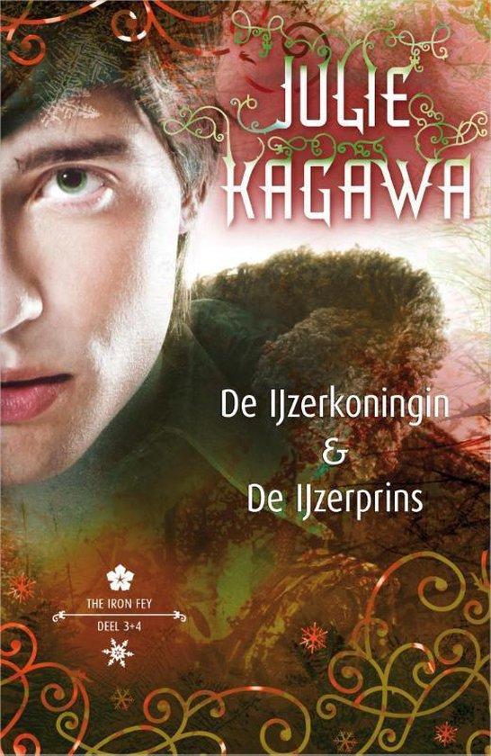 Iron Fey Omnibus 2 - De IJzerkoningin en De IJzerprins 3 - Julie Kagawa |