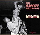 The Savoy Ballroom 1931-1955