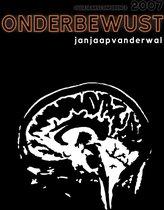 Jan Jaap Van Der Wal - Onderbewust