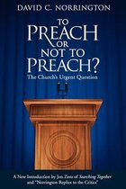 To Preach or Not To Preach