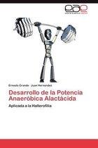Desarrollo de La Potencia Anaerobica Alactacida