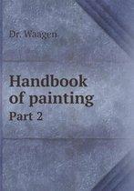 Handbook of Painting Part 2