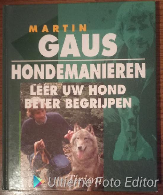 HONDEMANIEREN - Martin Gaus |