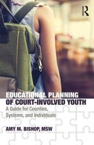 Educational Planning of Court-Involved Youth