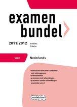 Examenbundel 2011/2012  - VWO Nederlands