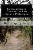 Consolations in Travel or the Last Days of a Philosopher