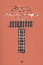 Trein met vertraging