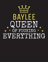 BAYLEE - Queen Of Fucking Everything
