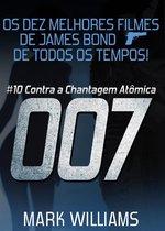 Os Dez Melhores Filmes De James Bond... De Todos Os Tempos: # 10 - 007 Contra a Chantagem Atômica.