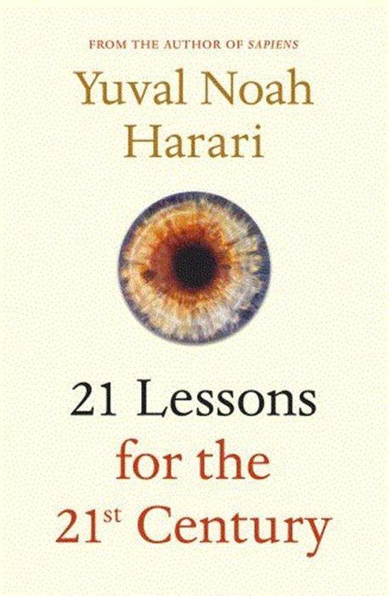 Boek cover 21 Lessons for the 21st Century van Yuval N Harari (Paperback)
