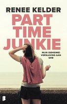 Boek cover Parttime-junkie van Renee Kelder (Paperback)