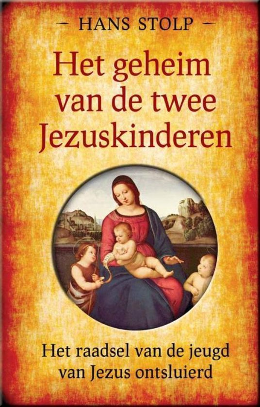 Het geheim van de twee Jezuskinderen - Hans Stolp |