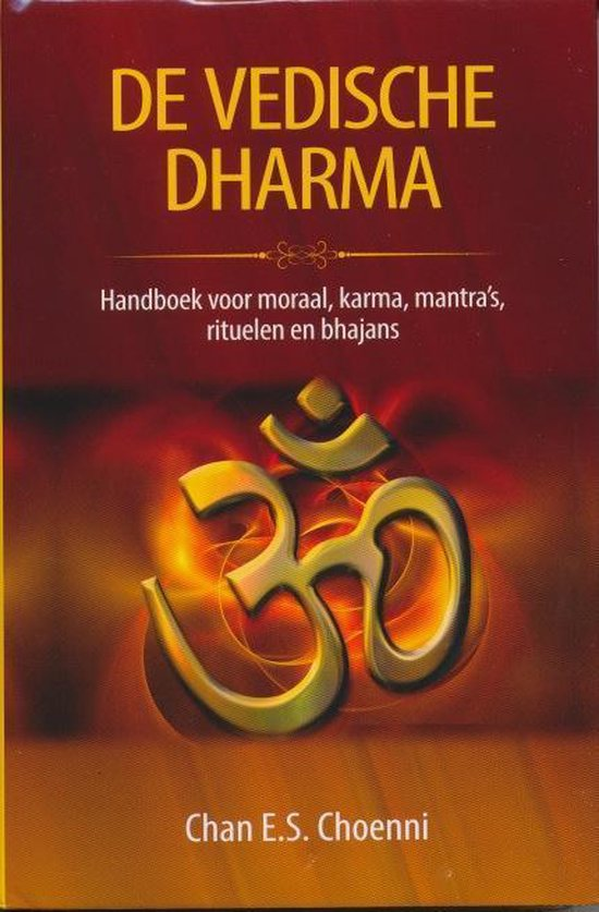 Informatief 1 - De Vedische Dharma - Chan E.S. Choenni  