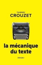 La M canique Du Texte