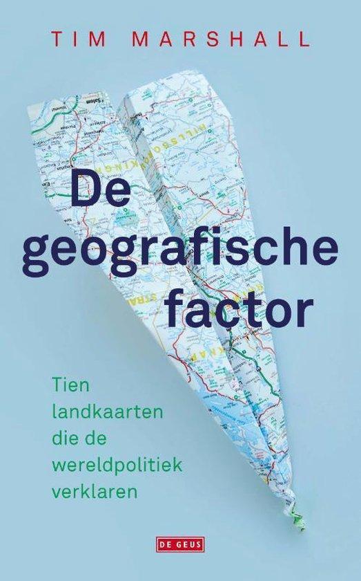 Boek cover De geografische factor van Tim Marshall (Paperback)