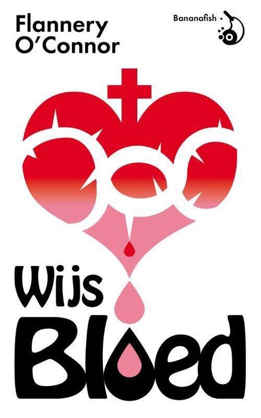Wijs bloed - Flannery O'Connor | Fthsonline.com
