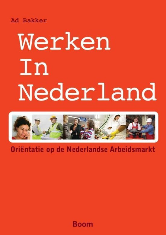 Werken in Nederland - Ad Bakker  
