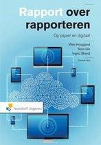 Boek cover Rapport over rapporteren van Wim Hoogland (Paperback)