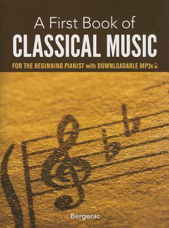 Boek cover My First Book of Classical Music van Bergerac (Hardcover)