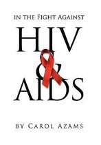 In the Fight Against HIV & AIDS
