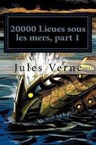 20000 Lieues sous les mers, part 1
