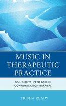 Music in Therapeutic Practice