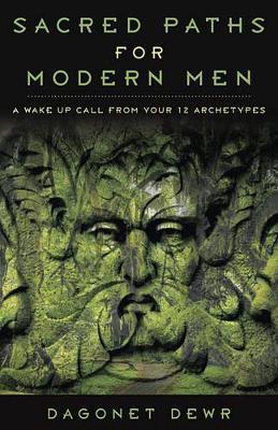 Sacred Paths for Modern Men
