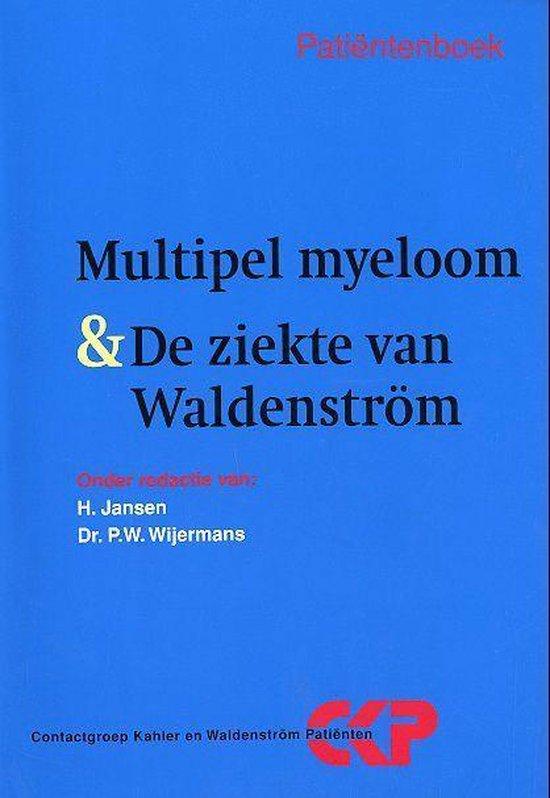 Multipel Myeloom & De Ziekte Van Waldenstrom - Hans Jansen |