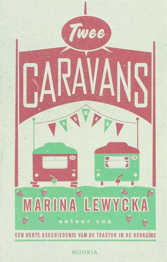 Twee Caravans - Marina Lewycka  