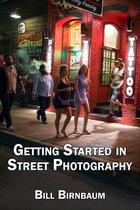 Boek cover Getting Started in Street Photography van Bill Birnbaum