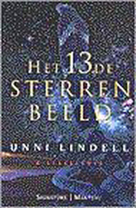 Het dertiende sterrenbeeld - Unni Lindell | Fthsonline.com