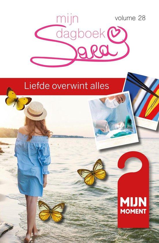 Sara mijn dagboek 28 - Liefde overwint alles - Ria Maes |