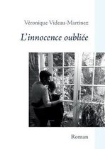 L'innocence oubliee