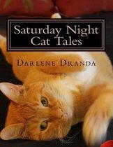 Saturday Night Cat Tales