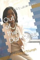 Out of the Darkness-a story of triumph