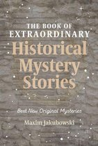 Omslag The Book of Extraordinary Historical Mystery Stories
