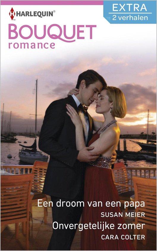 Een droom van een papa / Onvergetelijke zomer - Bouquet Extra Romance 338, 2-in-1 - Susan Meier |