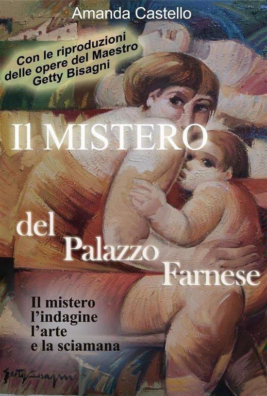 Il Mistero del Palazzo Farnese