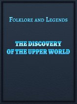 The Discovery Of The Upper World