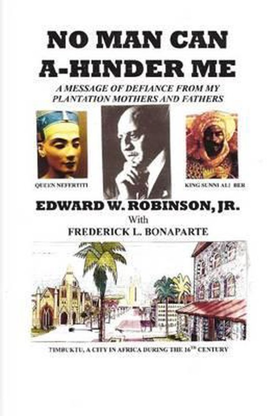 Boek cover No Man Can A-Hinder Me van Edward W Robinson Jr (Paperback)
