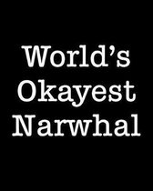 World's Okayest Narwhal