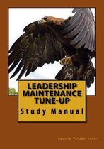 Leadership Maintenance Tune-Up