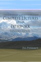 Complete Lectures of The Pathwork: Unedited Lectures Vol. 4