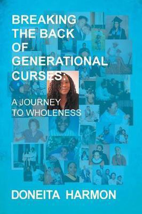Breaking the Back of Generational Curses