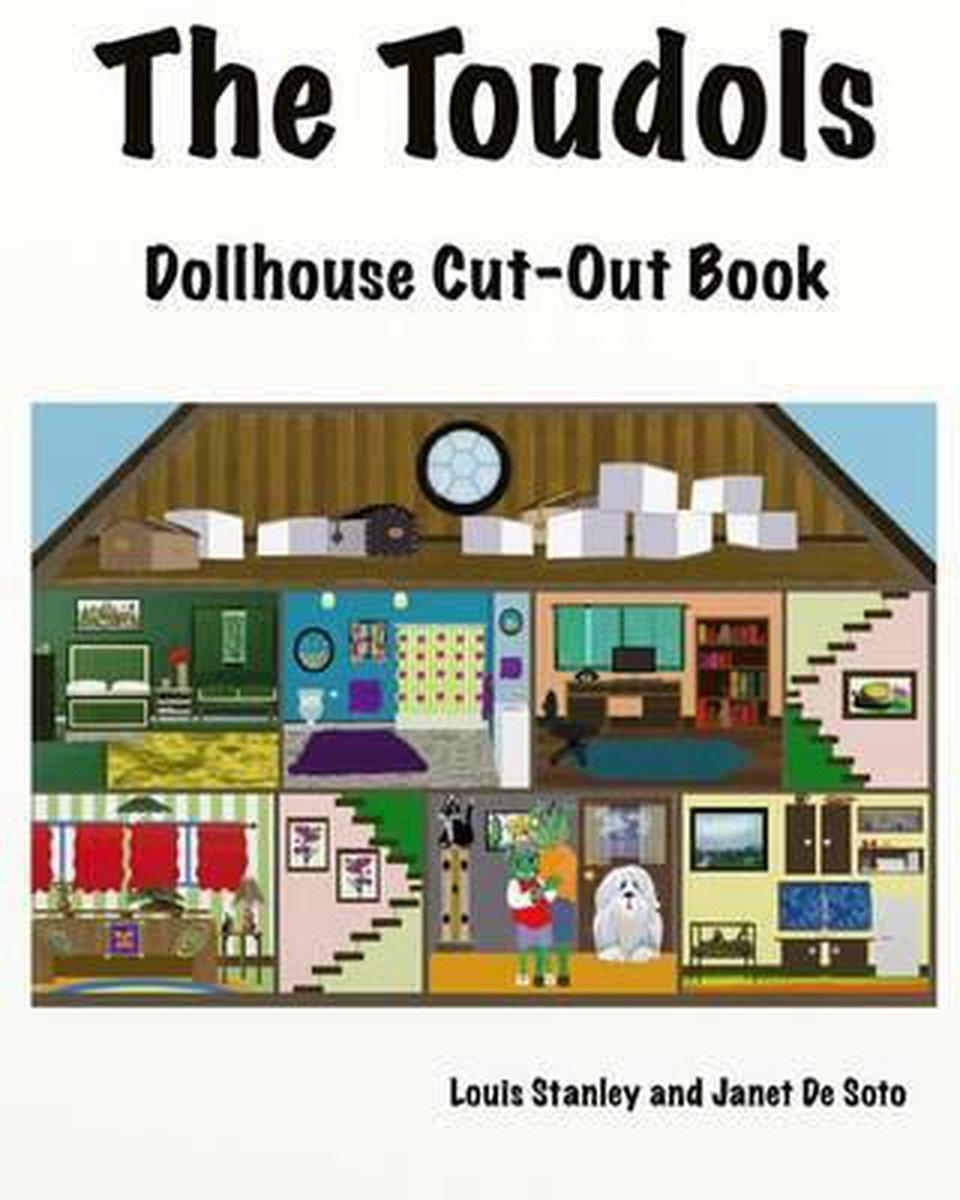 The Toudols Dollhouse - Janet De Soto