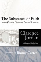 Substance of Faith and Other Cotton Patch Sermons