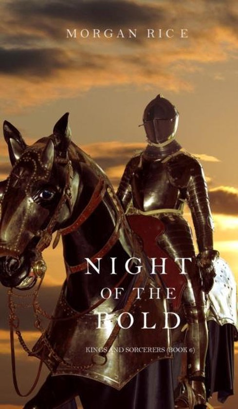 Night of the Bold (Kings and Sorcerers--Book 6)