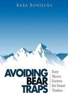 Avoiding Bear Traps